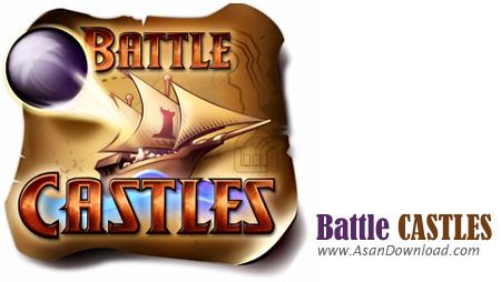 دانلود Battle Castles - بازی دفاع از قلعه