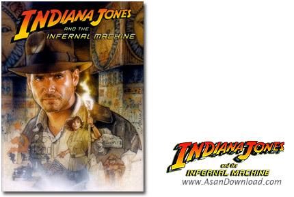 دانلود Indiana Jones and the Infernal Machine - در ماشین اهریمنی