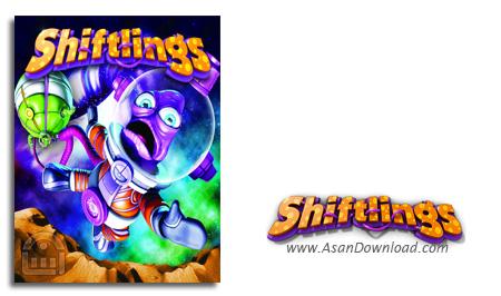 دانلود Shiftlings - بازی ماموران فضایی برای PC (نسخه ی CODEX)