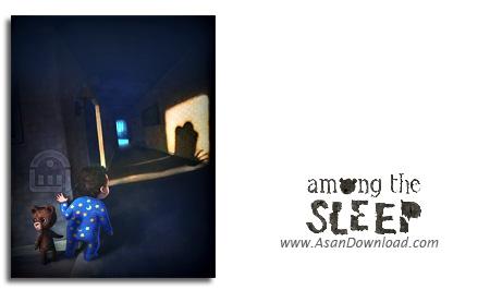 دانلود Among the Sleep - بازی در میان خواب (نسخه ی CODEX)