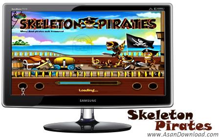 دانلود Skeleton Pirates - بازی سرگرم کننده دزدان دریایی اسکلتی