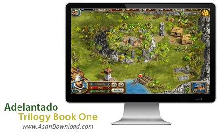 دانلود Adelantado Trilogy Book One - بازی جذاب و فکری جدید