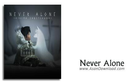 دانلود Never Alone - بازی آرامش قبل از طوفان (نسخه ی CODEX)