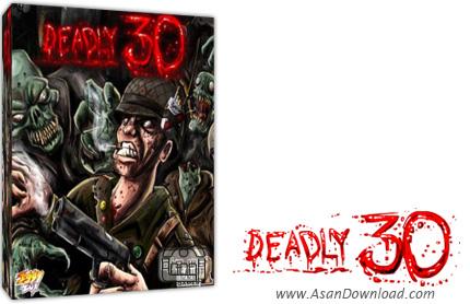 دانلود Deadly 30 - بازی 30 شب مبارزه مرگبار با زامبی ها