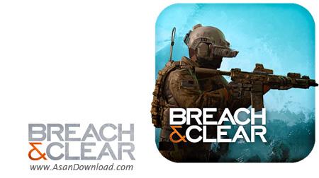 دانلود Breach and Clear - بازی استراتژیک و اکشن