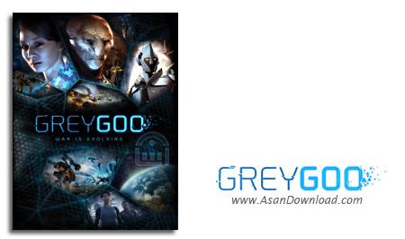 دانلود Grey Goo - بازی استراتژیک موجودات خاکستری برای PC (نسخه ی CODEX بعلاوه Update v1.0 , v2.0 , v3.0)