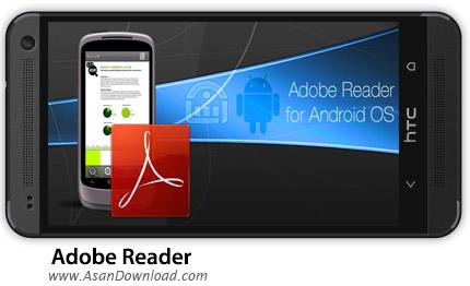 دانلود Adobe Reader v11.7.2 - نرم افزار PDF خوان اندروید