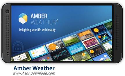 دانلود Amber Weather Premium v1.5.7 - اپلیکیشن موبایل هواشناسی اندروید