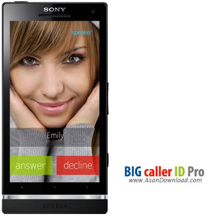 دانلود BIG! caller ID Pro v2.2.1 - نمایش عکس تمام صفحه تماس گیرنده
