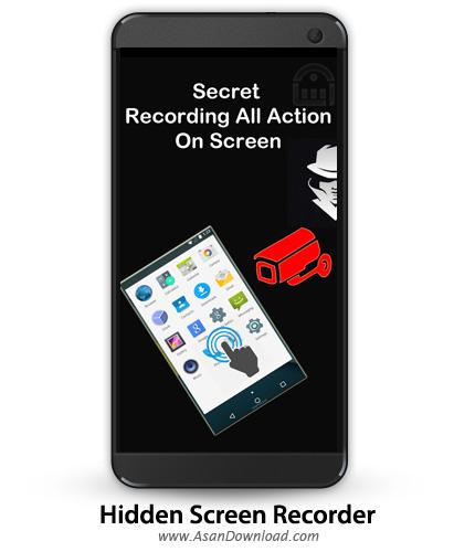 دانلود Hidden Screen Recorder PRO v1.71 - نرم افزار موبایل ضبط مخفیانه فیلم