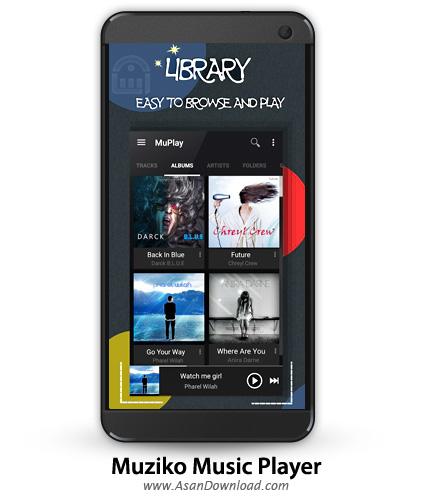 [موبایل] دانلود Muziko Music Player Pro v1.0.49 - نرم افزار موبایل موزیک پلیر