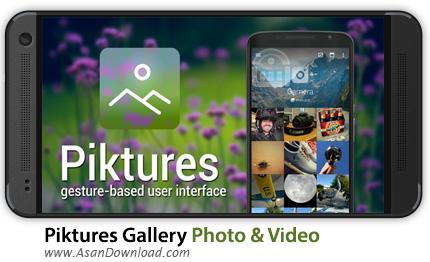 دانلود Piktures Gallery Photo & Video v1.5.2 - اپلیکیشن موبایل گالری اندروید