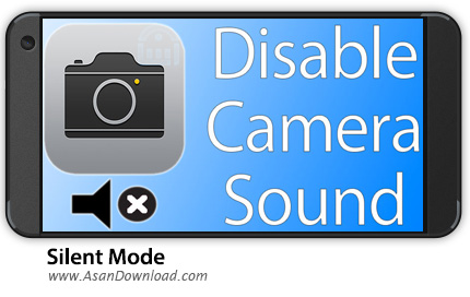 دانلود Silent Mode Pro (Camera Mute) v1.5.0 - نرم افزار موبایل سایلنت