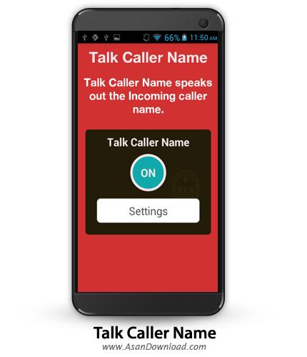 دانلود talk Caller Name PRO v2.3.1 - نرم افزار موبایل خواندن نام و شماره تماس گیرنده