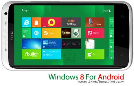 دانلود Windows 8 for Android v1.7 - نرم افزار موبایل پوسته ویندوز 8