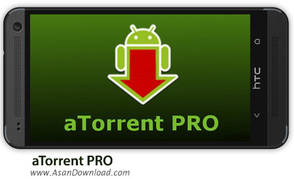دانلود aTorrent PRO - Torrent App v2.2.3.4 - نرم افزار موبایل دانلود منیجر