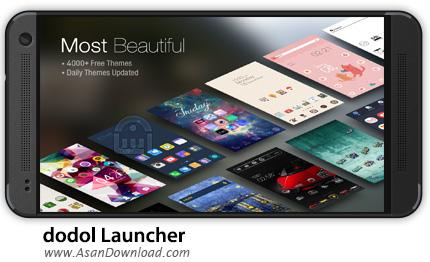 دانلود dodol Launcher v1.5.6557 - لانچر دودول اندروید