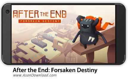 دانلود After the End: Forsaken Destiny v1.1.1 - بازی موبایل ترک سرنوشت + دیتا