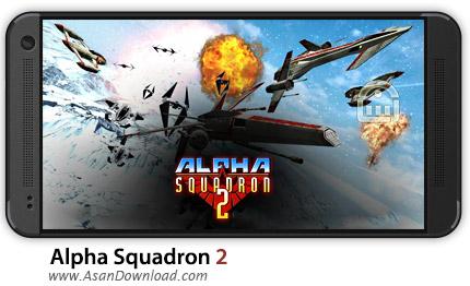 دانلود Alpha Squadron 2 v1.01 - بازی موبایل نبرد هوایی آلفا اسکادران + دیتا + نسخه بینهایت
