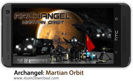 دانلود Archangel: Martian Orbit v1.8 - بازی موبایل فرشته مریخ HD سه بعدی + دیتا