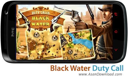 دانلود Black Water Duty Calls v1.4 - بازی موبایل برقراری امنیت در تگزاس