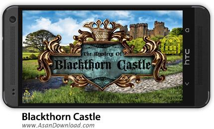 دانلود Blackthorn Castle v2.1 - بازی موبایل ماجراجویی در قلعه بلکتورن + دیتا