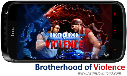 دانلود Brotherhood of Violence v1.0.5 - بازی موبایل مبارزات نفس گیر بعلاوه گیم دیتای بازی