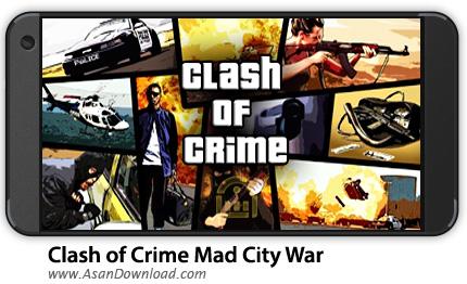 دانلود Clash of Crime Mad City War v1.0 - بازی موبایل برخورد با جنایتکاران + نسخه بی نهایت