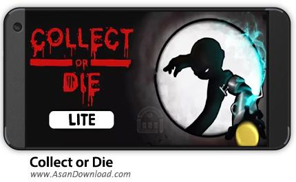 دانلود Collect or Die v1.0.4 - بازی موبایل جمع آوری یا مردن
