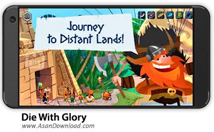 دانلود Die With Glory v1.2.0 - بازی موبایل مرگ با شکوه + نسخه بی نهایت + دیتا