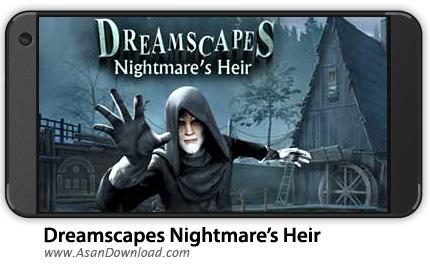 دانلود Dreamscapes: Nightmare's Heir v1.0.6 - بازی موبایل کشف اسرار + دیتا