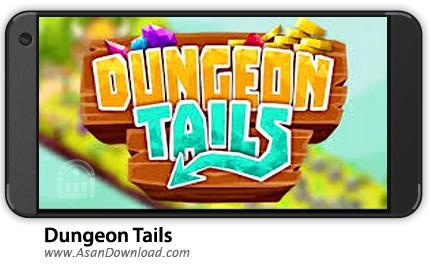 دانلود Dungeon Tails v1.1.0 - بازی موبایل نجات پادشاه