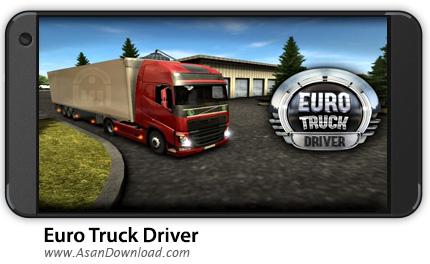 دانلود Euro Truck Driver v1.4.0 - بازی موبایل شبیه ساز راننده کامیون + نسخه بینهایت