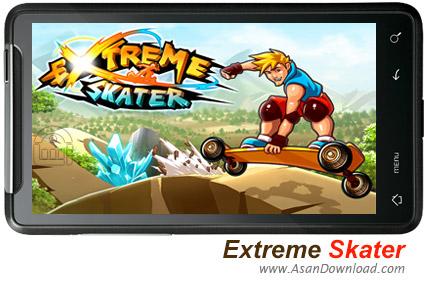 دانلود Extreme Skater v1.0.6 - بازی موبایل اسکیت باز حرفه ای