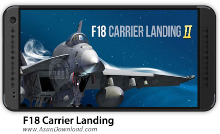 دانلود F18 Carrier Landing II Pro v4.0 - بازی موبایل هدایت و کنترل جت های جنگی + دیتا