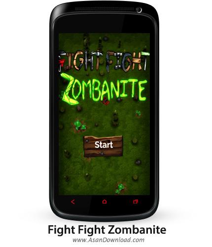 دانلود Fight Fight Zombanite v1.3 - بازی موبایل مبارزه با زامبی ها