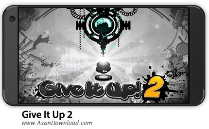 دانلود Give It Up 2 v1.5.3 - بازی موبایل جاخالی