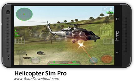 دانلود Helicopter Sim Pro v1.1 - بازی موبایل هدایت هلیکوپتر جنگنده + دیتا