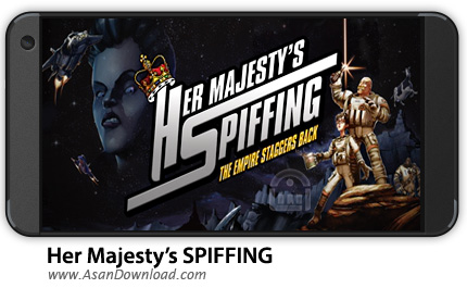 دانلود Her Majesty's SPIFFING v1.0 - بازی موبایل سفر به فضا + دیتا