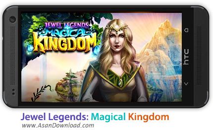 دانلود Jewel Legends: Magical Kingdom v1.0.32 - بازی موبایل افسانه جادوی پادشاهی + دیتا