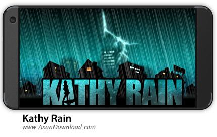 دانلود Kathy Rain v1.0.7c - بازی موبایل کتی در باران + دیتا