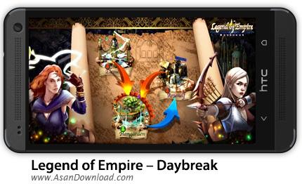 دانلود Legend of Empire – Daybreak - بازی موبایل افسانه امپراطوری