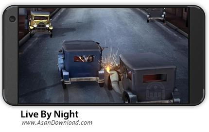 دانلود Live By Night - The Chase v1.2 - بازی موبایل تعقیب + نسخه بی نهایت