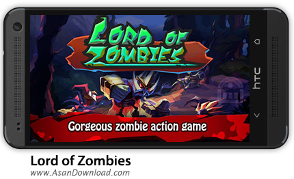 دانلود Lord of Zombies v1.24 - بازی اکشن پادشاه زامبی ها + دیتا + نسخه بینهایت
