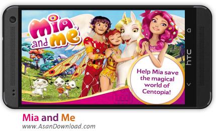 دانلود Mia and Me v1.5 - بازی موبایل ماجراجویی میا و من + دیتا