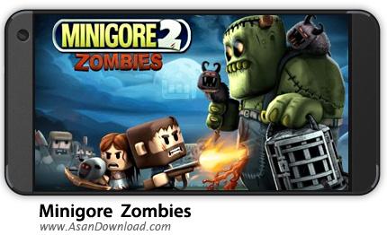 دانلود Minigore 2: Zombies v1.28 - بازی موبایل زامبی مینیگور + نسخه بی نهایت