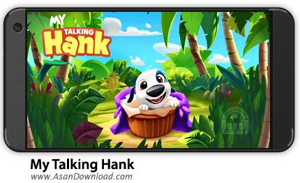 دانلود My Talking Hank v1.2.1.950 - بازی موبایل هنک سخنگو + نسخه بی نهایت