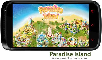 دانلود Paradise Island v2.8.8 - بازی موبایل جزیره بهشتی + دیتا
