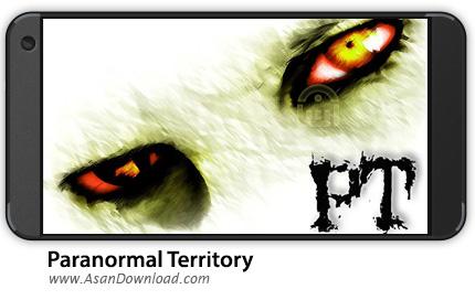 دانلود Paranormal Territory v1.0 - بازی موبایل قلمرو ماوراء الطبیعه + دیتا