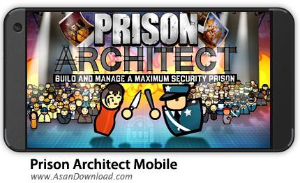 دانلود Prison Architect: Mobile v1.0.1 - بازی موبایل طراح زندان + نسخه بی نهایت + دیتا